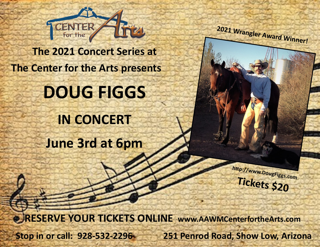 Doug Figgs Concert @ Center for the Arts | Show Low | Arizona | United States